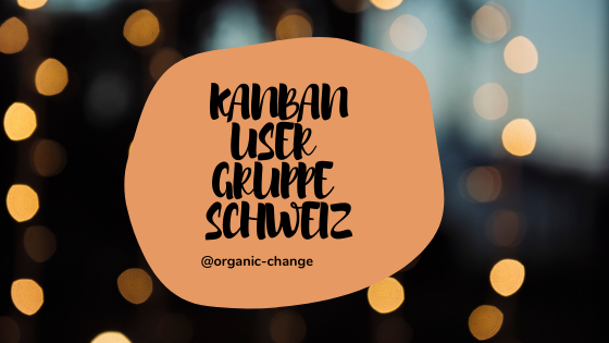 Kanban User Gruppe Schweiz